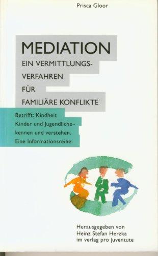 9783715202693: Meditation. Ein Vermittlungsverfahren für familiäre Konflikte
