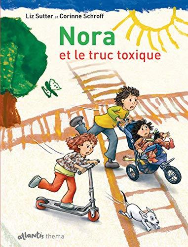 9783715205014: Nora et le truc toxique: Mit Begleitheft
