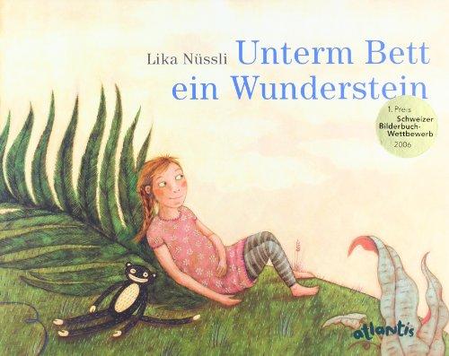 9783715205250: Unterm Bett ein Wunderstein