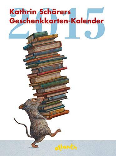 9783715206844: Kathrin Schärers Geschenkkarten-Kalender 2015: Kalender mit Spiralbindung. Inkl. 12 Geschenkkarten zum Heraustrennen
