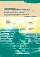 9783715593555: Projektmanagement - Zertifizierung nach IPMA(3.0)-Ebenen D und C: Grundlagen und Kompetenzelemente, Methoden und Techniken mit zahlreichen Beispielen