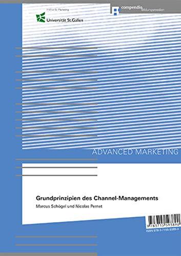9783715593890: Grundprinzipien des Channel-Managements Principles of Channel Management