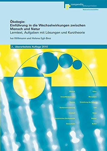 9783715594460: Ökologie: Einführung in die Wechselwirkungen zwischen Mensch und Natur: Lernt...