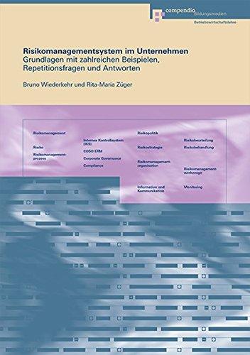 9783715594477: Risikomanagementsystem im Unternehmen: Grundlagen mit zahlreichen Beispielen,...