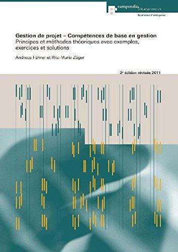 9783715595238: Gestion de projet - Compétences de base en gestion: Principes et méthodes thé...