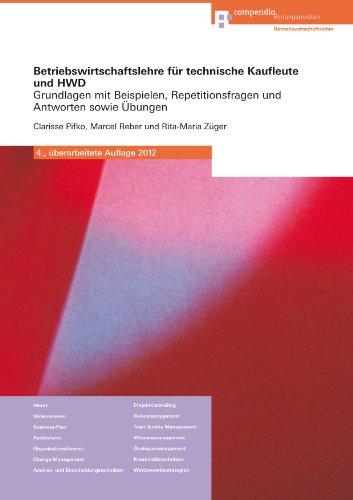 9783715596372: Betriebswirtschaftslehre für technische Kaufleute und HWD: Grundlagen mit Bei...
