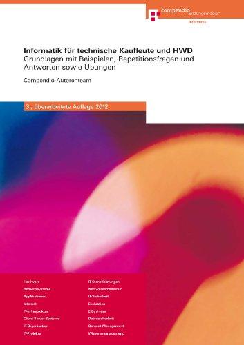 9783715596525: Informatik für technische Kaufleute und HWD: Grundlagen mit Beispielen, Repet...