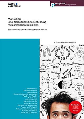 9783715598857: Marketing: Eine praxisorientierte Einführung mit zahlreichen Beispielen