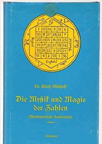 9783715700083: Die Mystik und Magie der Zahlen: Arithmetische Kabbalah