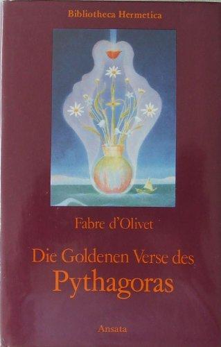 9783715700267: Die goldenen Verse des Pythagoras ( Bibliotheca Hermetica )