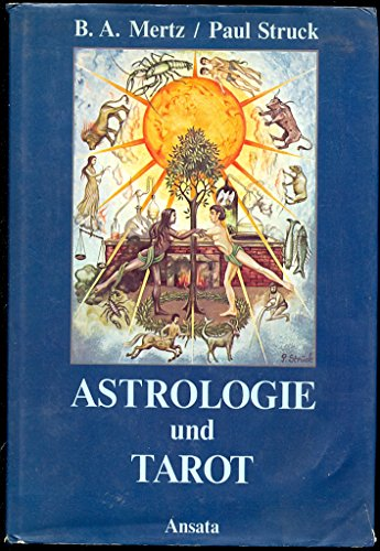9783715700458: Astrologie und Tarot