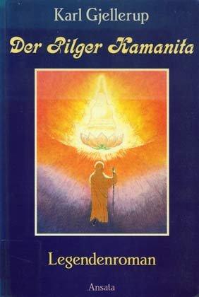 9783715700892: Der Pilger Kamanita. Legendenroman