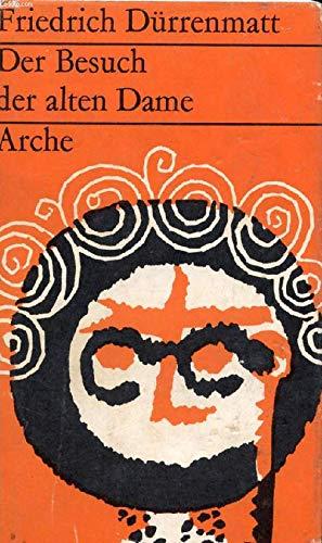 9783716011355: Der Besuch Der Alten Dame: eine tragische Komodie. IN GERMAN