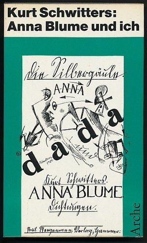 9783716013618: Anna Blume und ich.. Erste vollständige Ausgabe der Anna Blume Texte