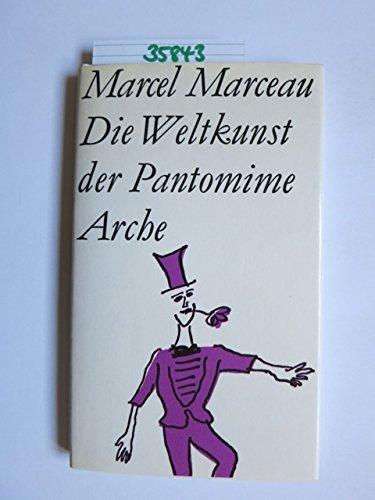 9783716014172: Die Weltkunst der Pantomime