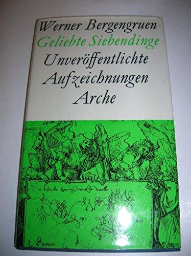 Geliebte Siebendinge: Bergengruen, Werner