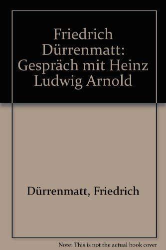 Gesprach mit Heinz Ludwig Arnold (German Edition): Durrenmatt, Friedrich