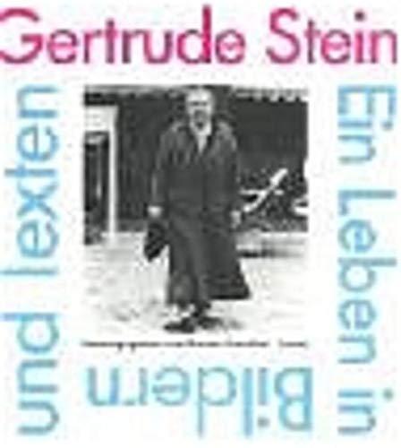 Gertrude Stein. Ein Leben in Bildern und Texten - Stendhal, Renate (Hrsg.)