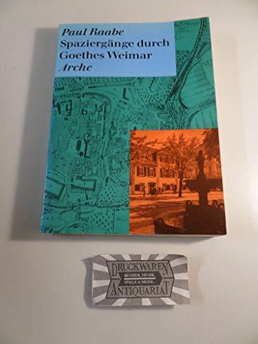 9783716021057: Spaziergänge durch Goethes Weimar