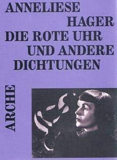 9783716021361: Die rote Uhr und andere Dichtungen (Arche-Editionen des Expressionismus)