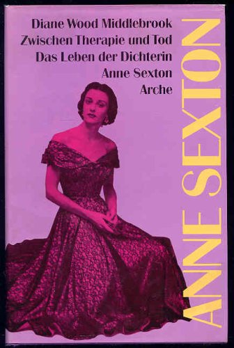 9783716021590: Anne Sexton: A Biography
