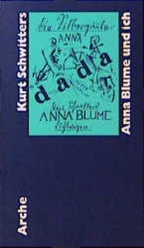 Anna Blume und ich: Die gesammelten Anna Blume-Texte (German Edition) (3716022233) by Kurt Schwitters