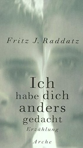 9783716022870: Ich habe dich anders gedacht.