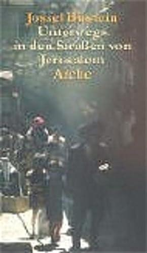 9783716023051: Unterwegs in den Stra�en von Jerusalem.