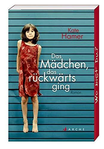 Das Mädchen, das rückwärts ging: Hamer, Kate