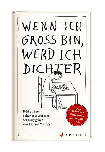 9783716027332: Werner, F: Wenn ich groß bin, werd ich Dichter