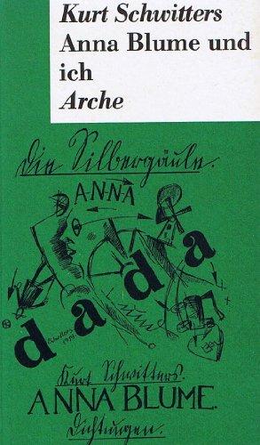 9783716031001: Anna Blume und ich. Die gesammelten Anna Blume-Texte