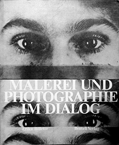 Malerei und Photographie im Dialog. Von 1840: Billeter, Erika (Hg.):