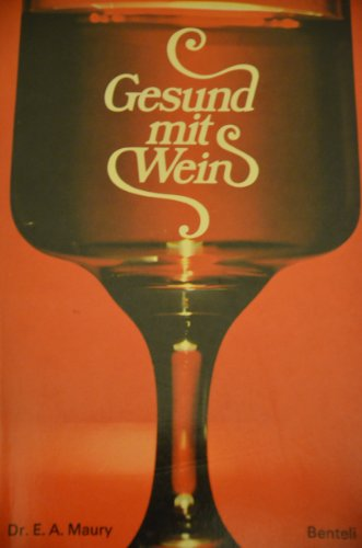 9783716501498: Gesund mit Wein