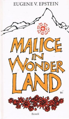 Malice in wonderland: Titillating tales of life: Eugene V Epstein