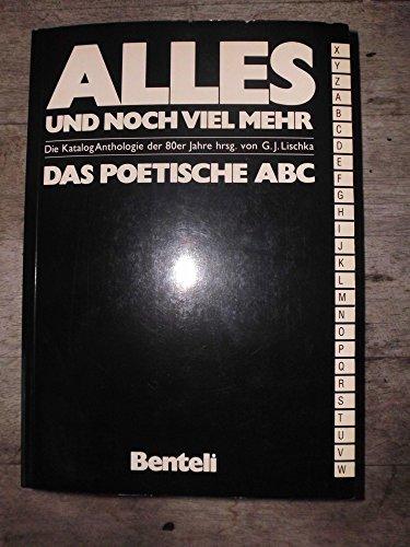 9783716505113: Alles und noch viel mehr: Das poetische ABC : die Katalog Anthologie der 80er Jahre (German Edition)