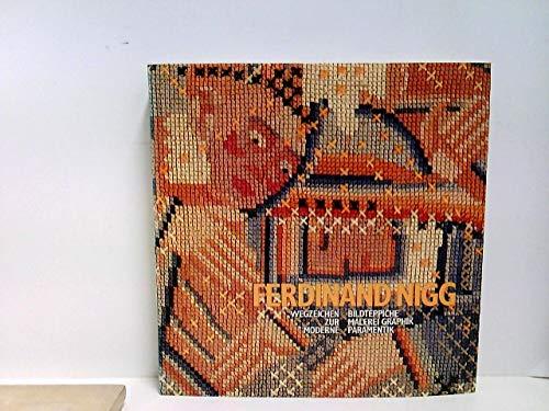 Ferdinand Nigg, Wegzeichen zur Moderne: Bildteppiche, Malerei,: Evi Kliemand