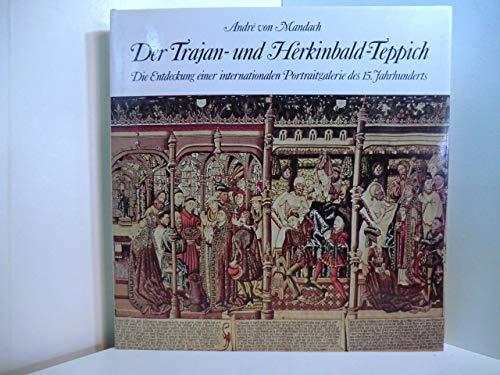 9783716505229: Der Trajan- und Herkinbald-Teppich: Die Entdeckung einer internationalen Portraitgalerie des 15. Jahrhunderts