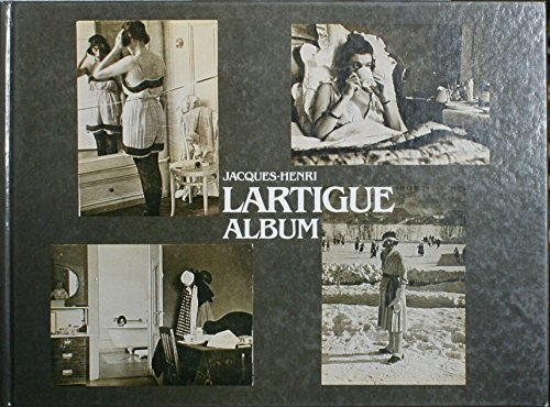 Jacques-Henri Lartigue Album. Dt. /Franz