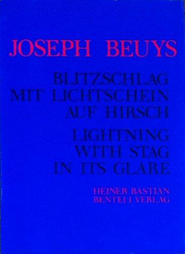 Blitzschlag mit Lichtschein auf Hirsch 1958 -: Beuys, Joseph