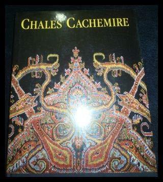 Chales Cachemire: Collection Du Musee D'art Et D'histoire De Geneve: Geneva (Switzerland)...