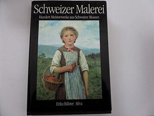 9783716507179: Schweizer Malerei: Hundert Meisterwerke aus Schweizer Museen vom 15. bis zum 20. Jahrhundert