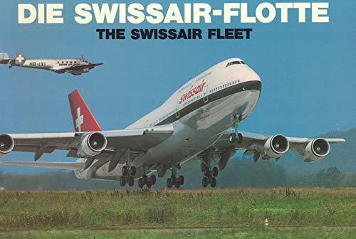 9783716507322: Die Swissair-Flotte /The Swissair Fleet 1931-1991