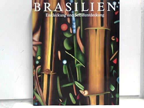 Brasilien. Entdeckung und Selbstentdeckung: Loetscher, Hugo: