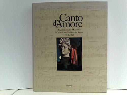 9783716510186: Canto d' Amore. Klassizistische Moderne in Musik und bildender Kunst, 1914-1935