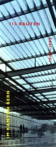 9783716510209: 115 Bauten im Kanton Bern, 1960-1995: Ein Architekturführer (German Edition)