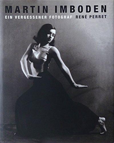 """Martin Imboden. Ein vergessener Fotograf. Zur Ausstellung """"Martin Imboden. Ein Vergessener ..."""
