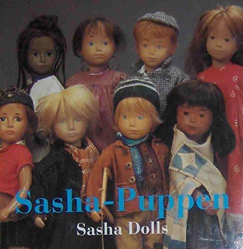 SASHA-PUPPEN/ SASHA DOLLS.: Morgenthaler, Sasha.