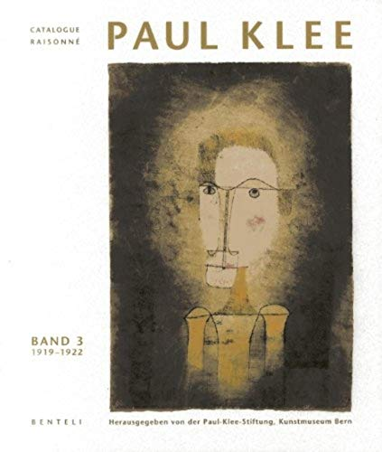 9783716511022: Paul Klee: Catalogue Raisonne - Volume 3: 1919-1922 (german edition) (Paul Klee Catalogue Raisonné)