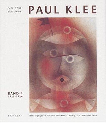 PAUL KLEE Catalogue Raisonné - Volume 4: Hrsg. von der Paul-Klee-Stiftung und vom ...