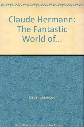 Claude Hermann - The Fantastic World Of: Jean-Luc Daval